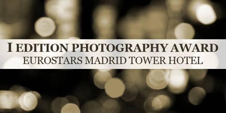 I Premio Eurostars Madrid Tower de Fotografía